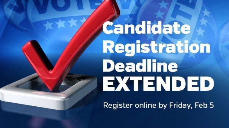 Candidate Registration Deadline Extended