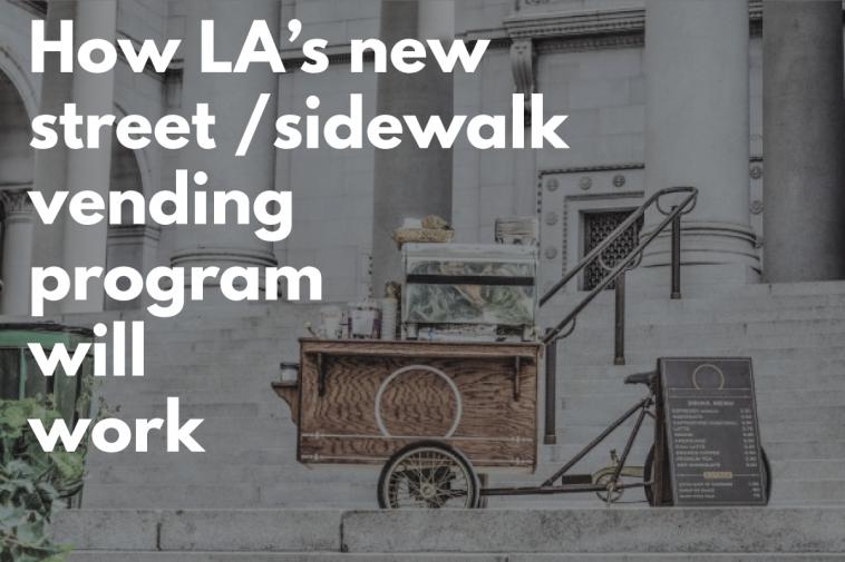 How-Los-Angeles-Street-Sidewalk-Vending-Program-Will-Work